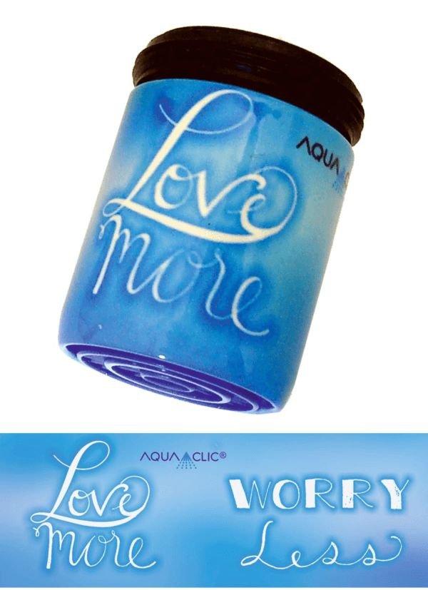 AquaClic Love more / Worry Less