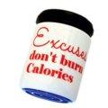 AquaClic Excuses don't burn Calories